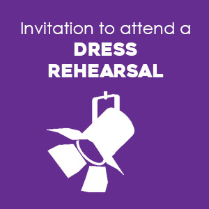 Invitation to attend a dress rehearsal