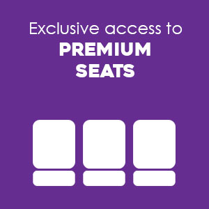 Exclusive access to premium seats