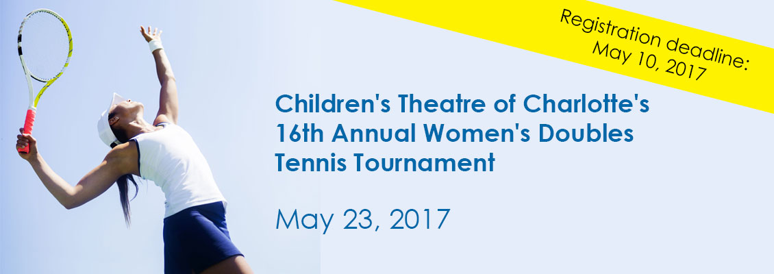 Children's Theatre of Charlotte's 16th Annual Women's Doubles Tennis Tournament