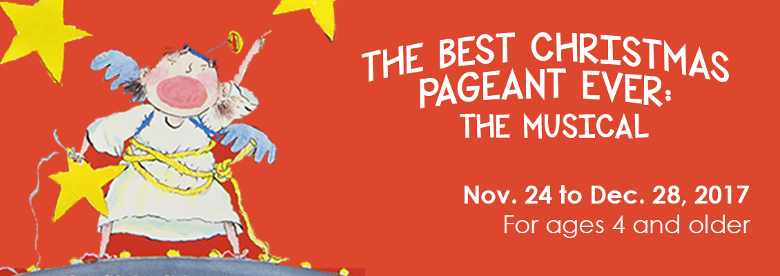 childrens theatre of charlotte 2017 2018 season the best christmas pageant ever the musical - Best Christmas Shows