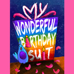 My Wonderful Birthday Suit